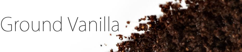 Ground Vanilla Beans