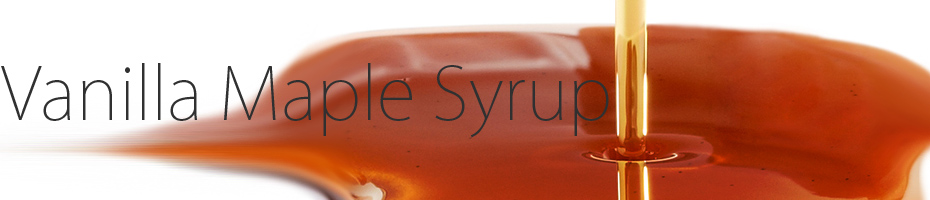 Vanilla Maple Syrup